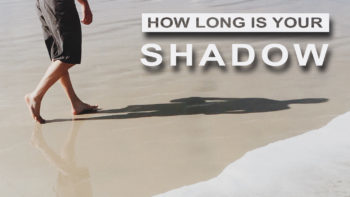 How Long is your shadow